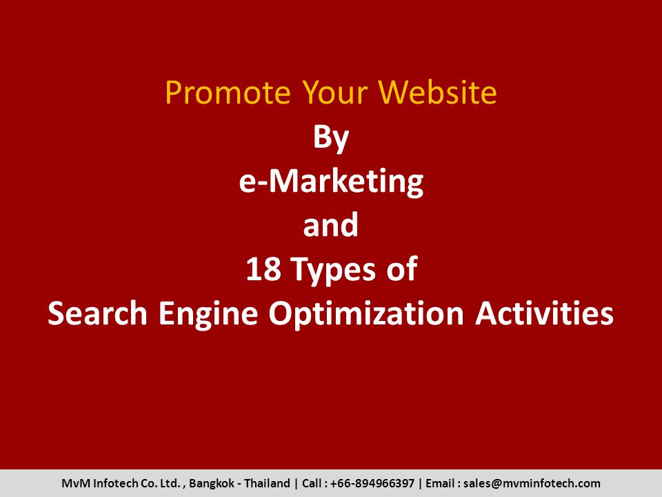 Promote Your Website By e-Marketing and 18 Types of Search Engine Optimization Activities