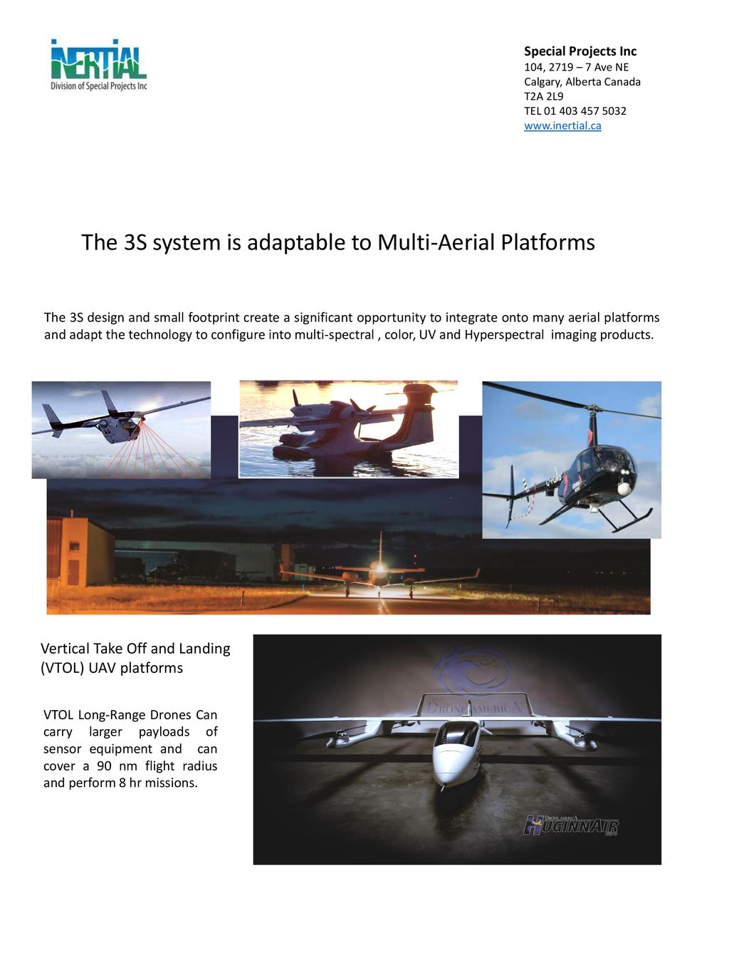 The 3S system is adaptable to Multi-Aerial Platforms - ppt