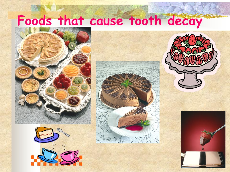 Foods that cause tooth decay