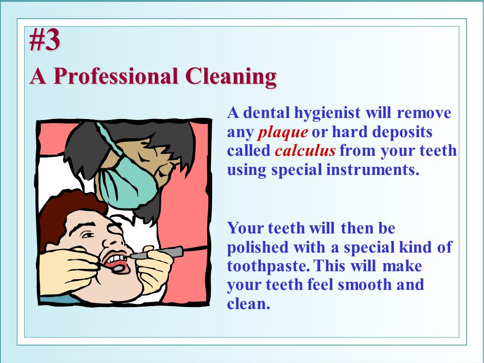 #3 A Professional Cleaning