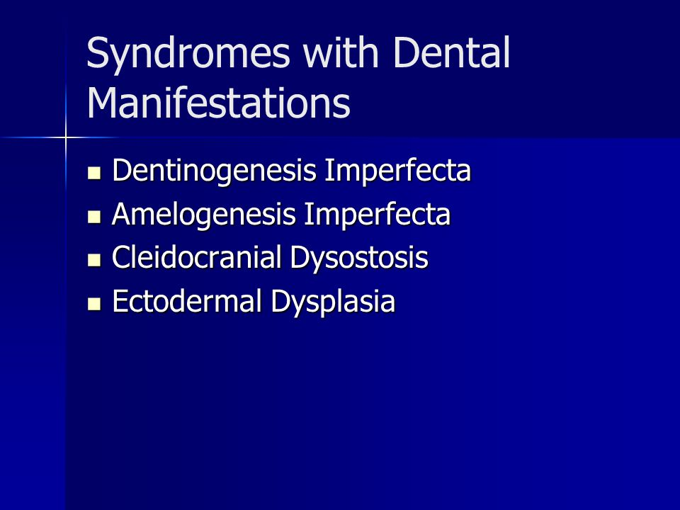 Syndromes with Dental Manifestations