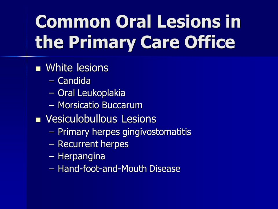 Common Oral Lesions in the Primary Care Office