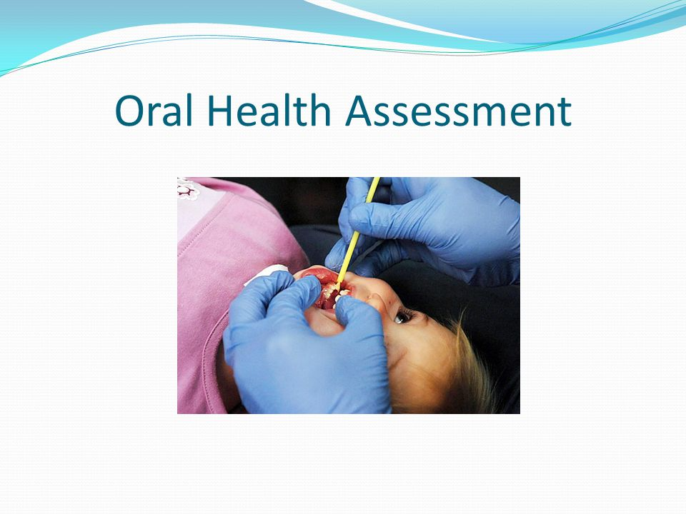 Oral Health Assessment