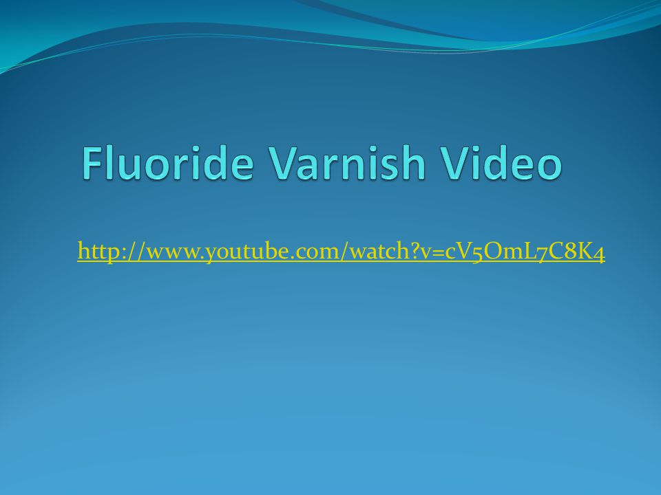 Fluoride Varnish Video