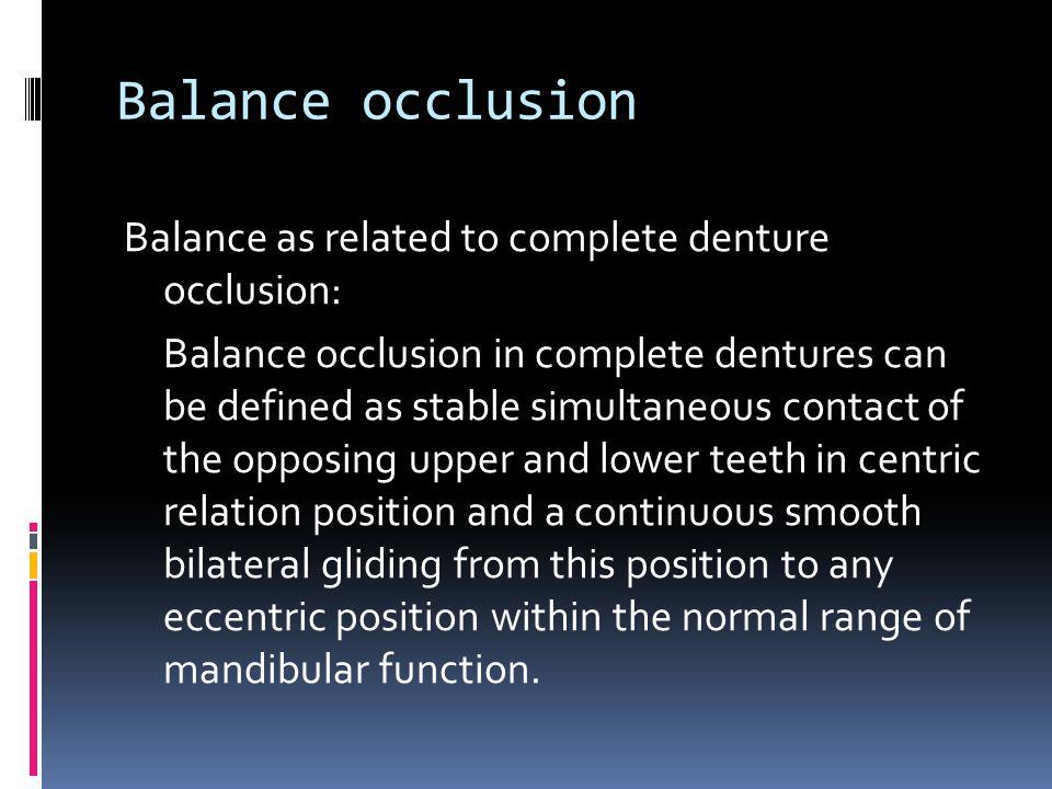 Balanced occlusion in complete denture  authorstream.