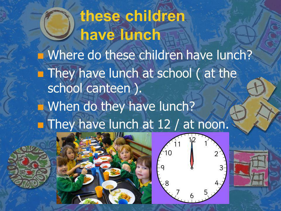 these children have lunch
