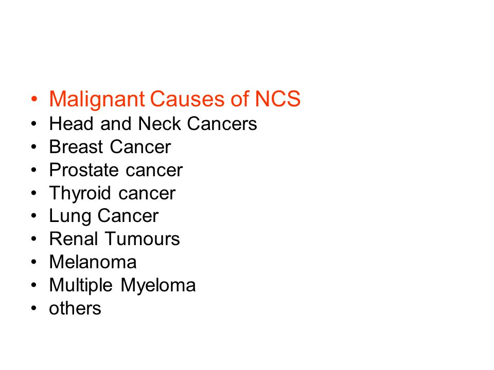 Malignant Causes of NCS