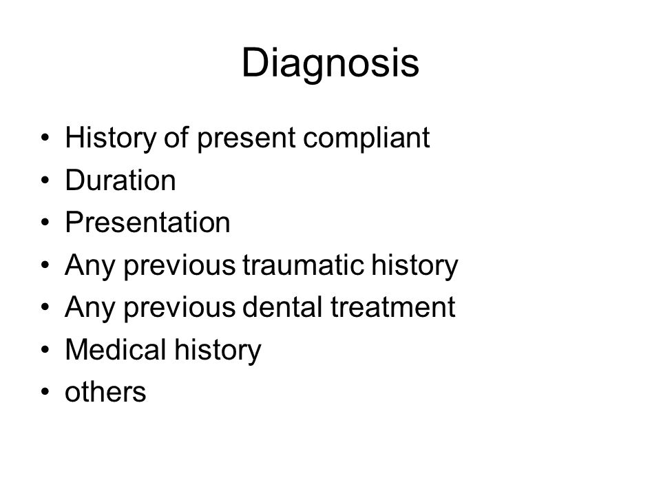 Diagnosis History of present compliant Duration Presentation