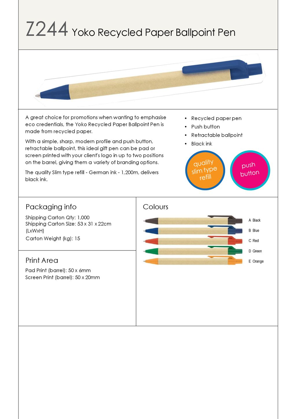 Z244 Yoko Recycled Paper Ballpoint Pen - ppt download