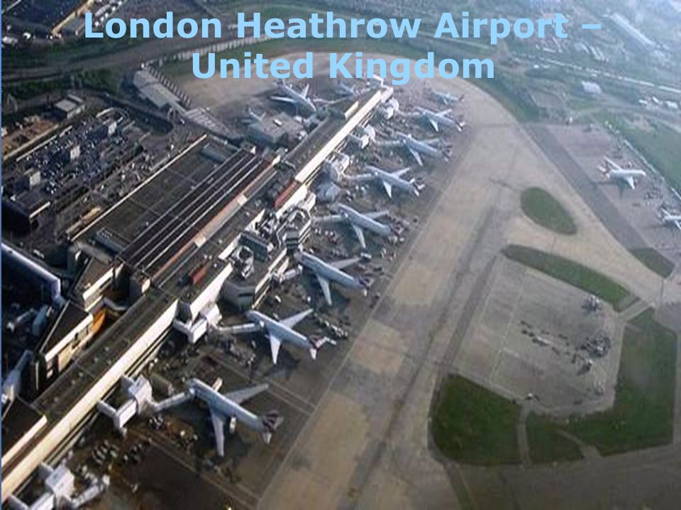 London Heathrow Airport – United Kingdom