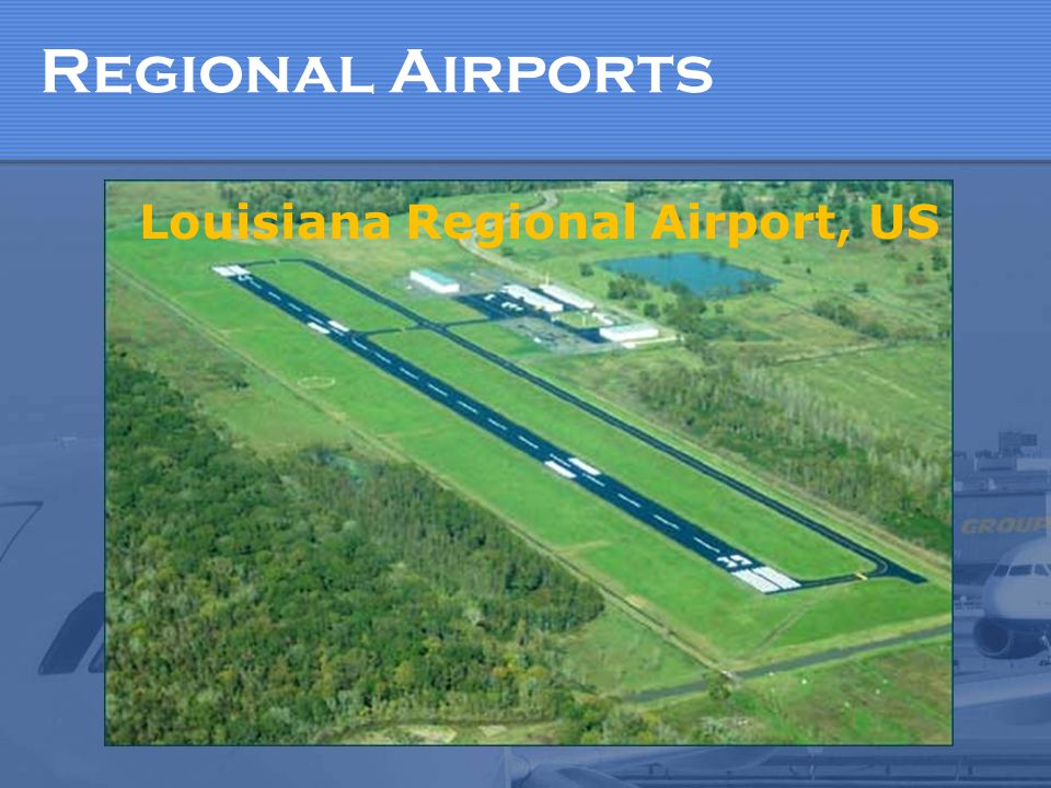 Regional Airports Louisiana Regional Airport, US