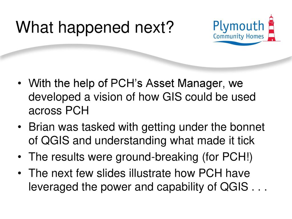 The Adoption of QGIS at Plymouth Community Homes - ppt download
