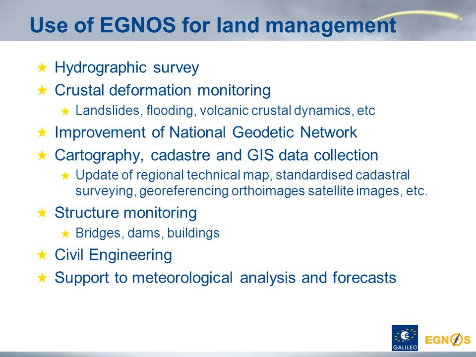 Use of EGNOS for land management
