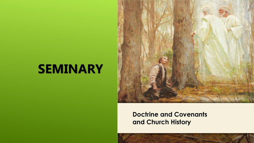 LESSON 15 SEMINARY Doctrine and Covenants and Church History