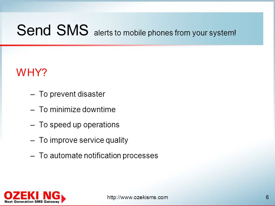 Send SMS alerts to mobile phones from your system!