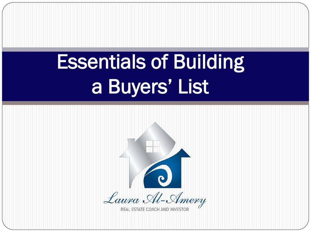 Essentials of Building a Buyers' List - ppt download