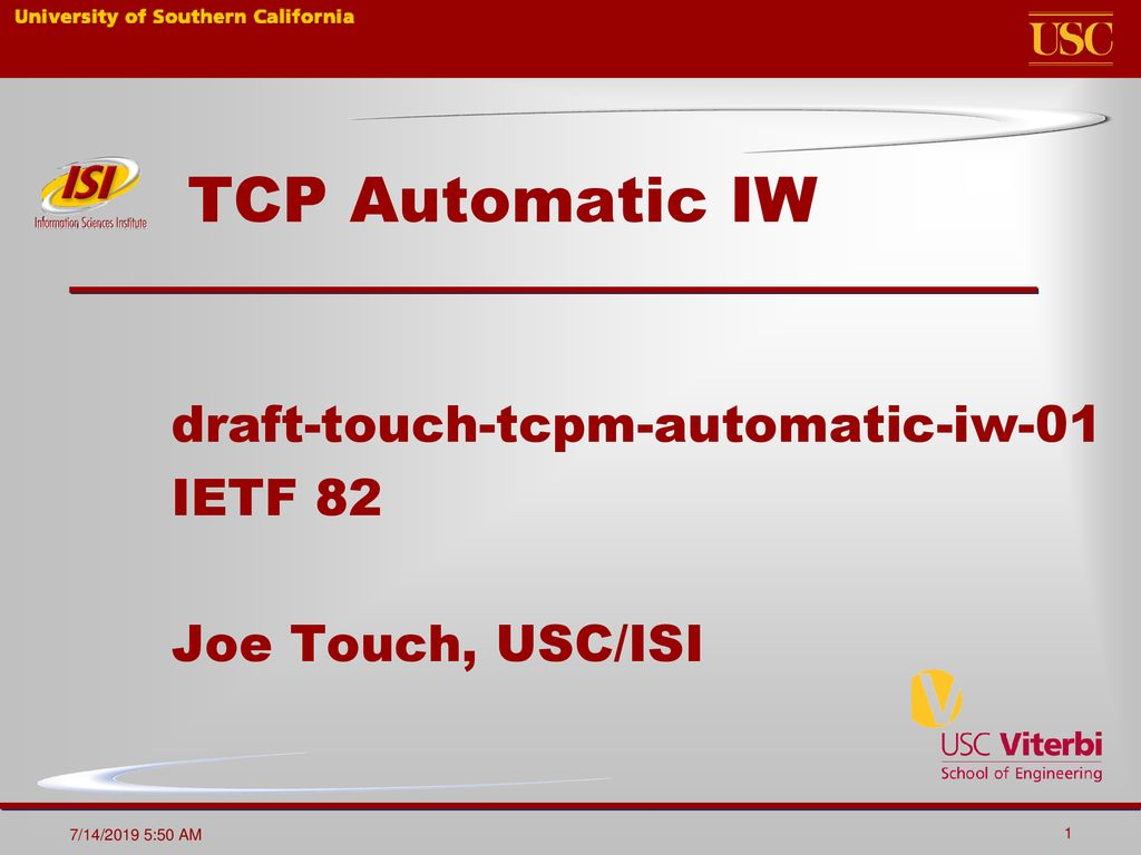 draft-touch-tcpm-automatic-iw-01 IETF 82 Joe Touch, USC/ISI
