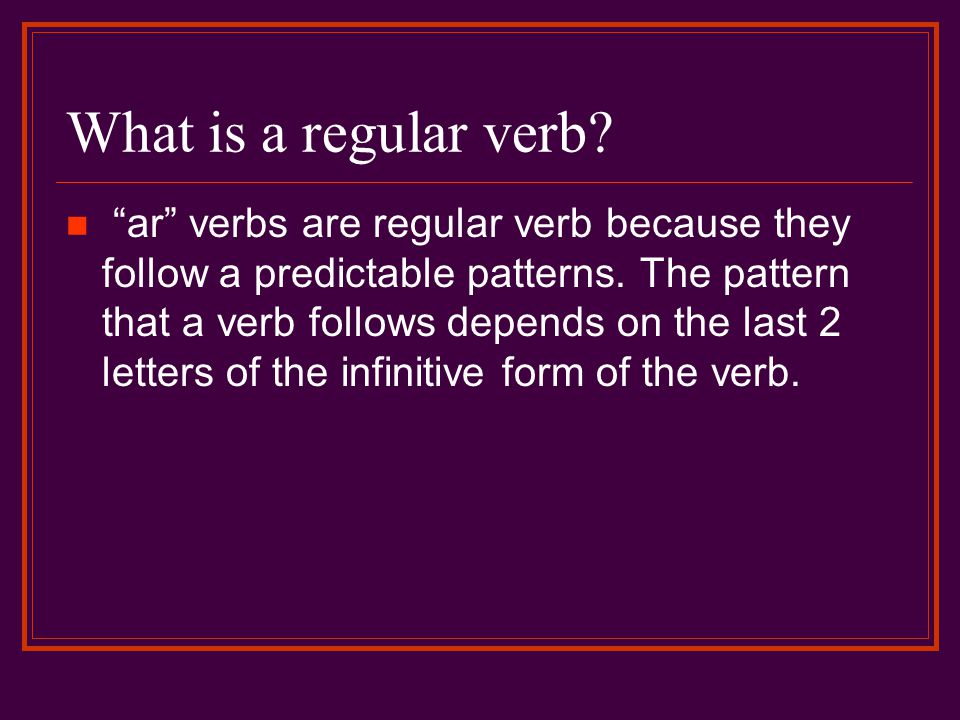 What is a regular verb