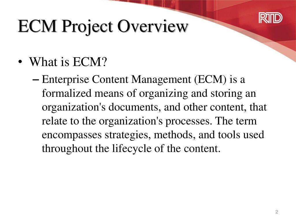 Enterprise Content Management (ECM) Project - ppt download