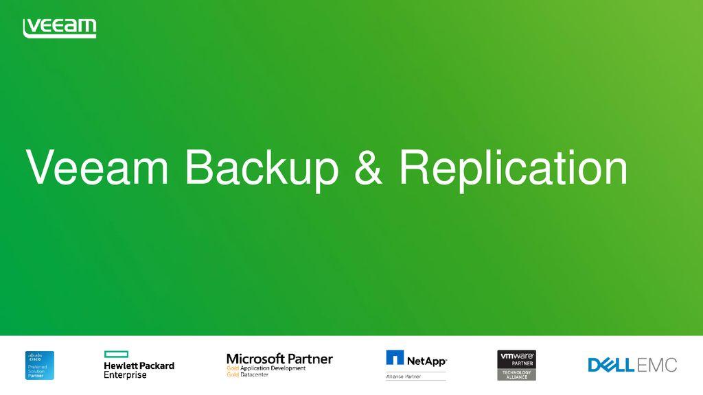 Veeam Backup & Replication - ppt download