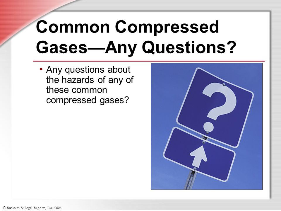 Common Compressed Gases—Any Questions
