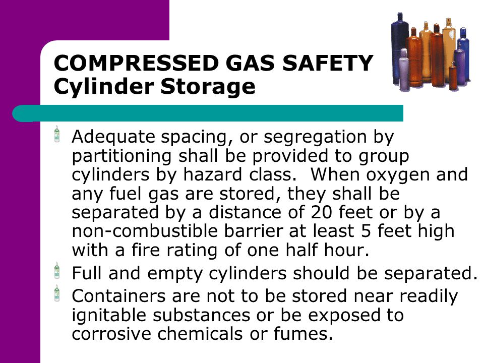 COMPRESSED GAS SAFETY Cylinder Storage