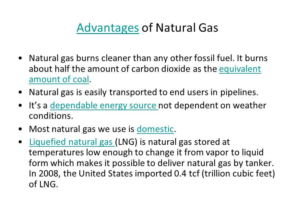 Advantages Of Natural Gas >> Natural Gas Ppt Video Online Download