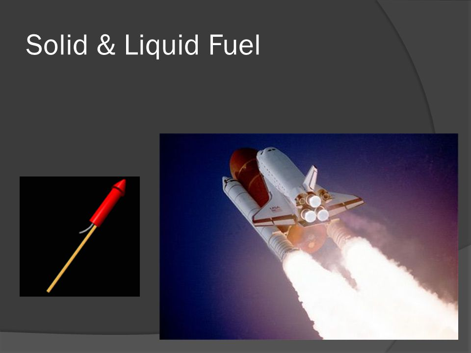 Solid & Liquid Fuel