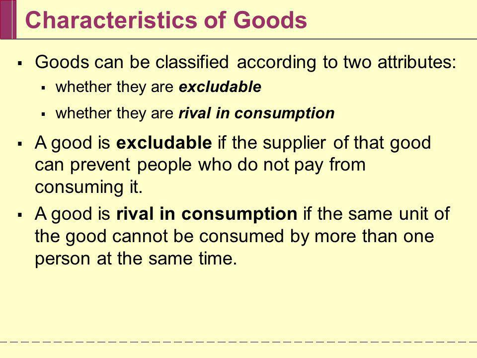 the two main characteristics of a public good are
