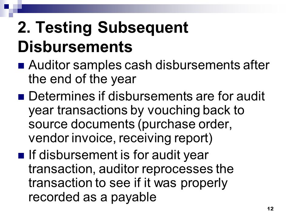 2. Testing Subsequent Disbursements