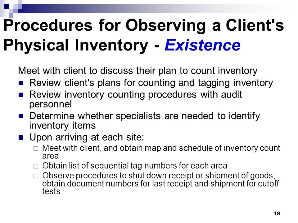 Procedures for Observing a Client s Physical Inventory - Existence