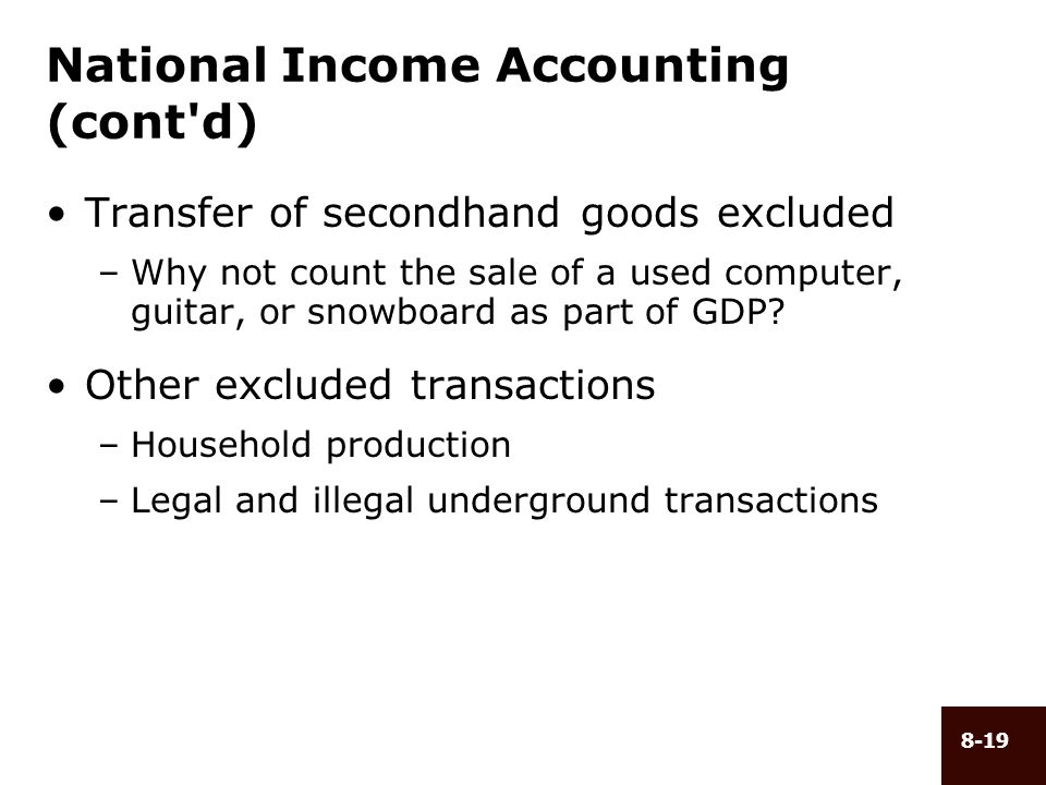 National Income Accounting (cont d)