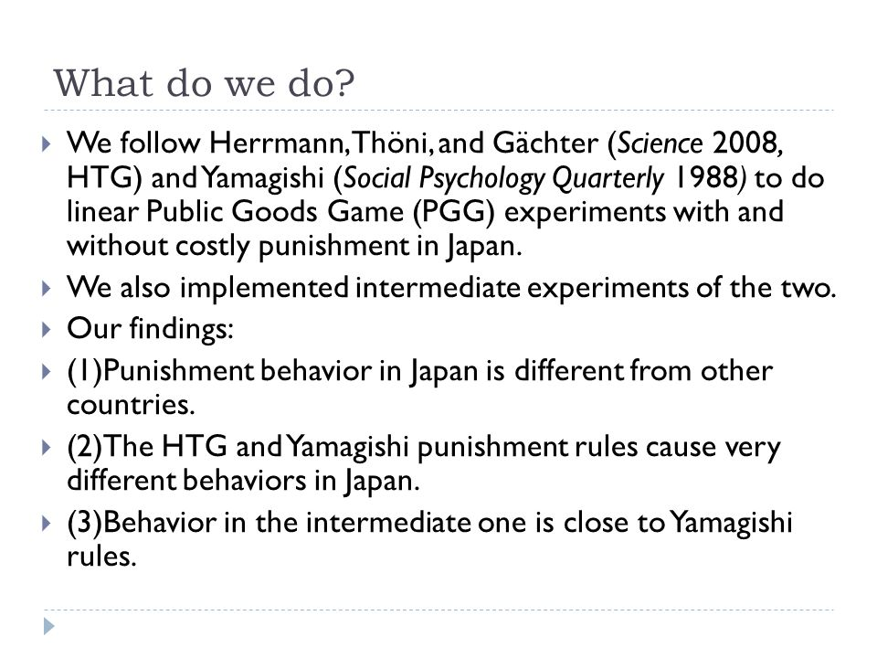 Punishment In Public Goods Games In Japan Ppt Download