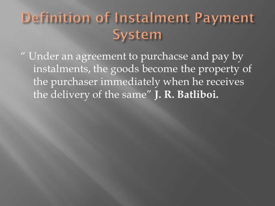 Hire Purchase And Installment Payment Systems Ppt Video Online