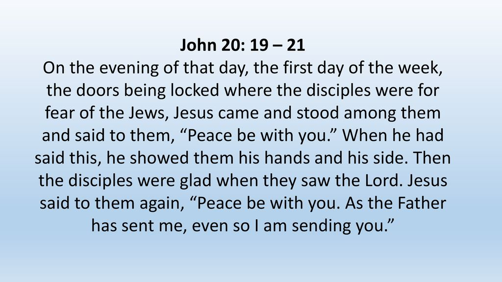 Peace Be With You. Peace Be With You John 20: 19 – 21 On the evening of that day, the first day of the week, the doors being locked where the disciples. - ppt download