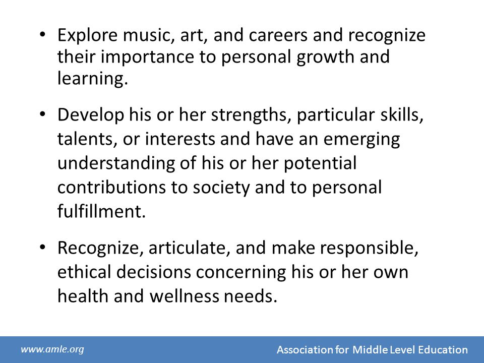 Explore music, art, and careers and recognize their importance to personal growth and learning.