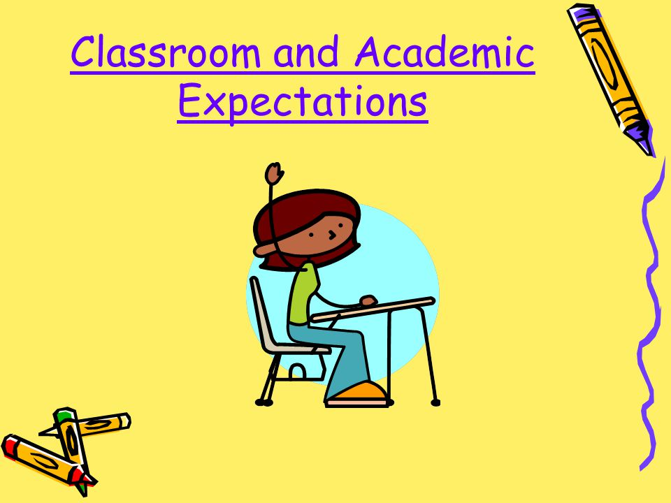 Classroom and Academic Expectations