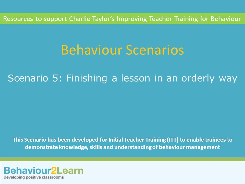 Scenario 5: Finishing a lesson in an orderly way