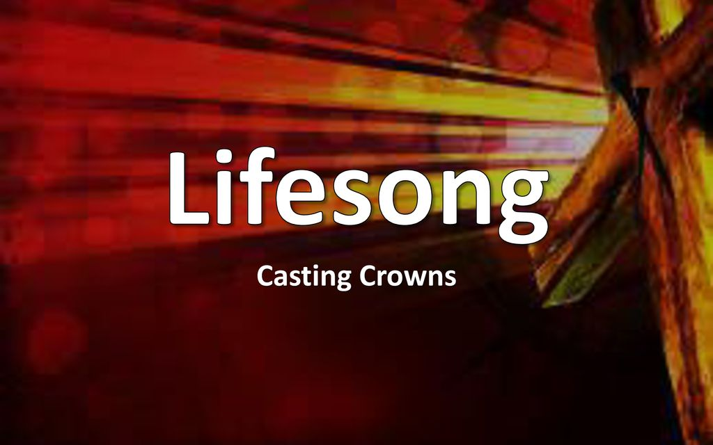 MUSICA CASTING CROWNS LIFESONG BAIXAR