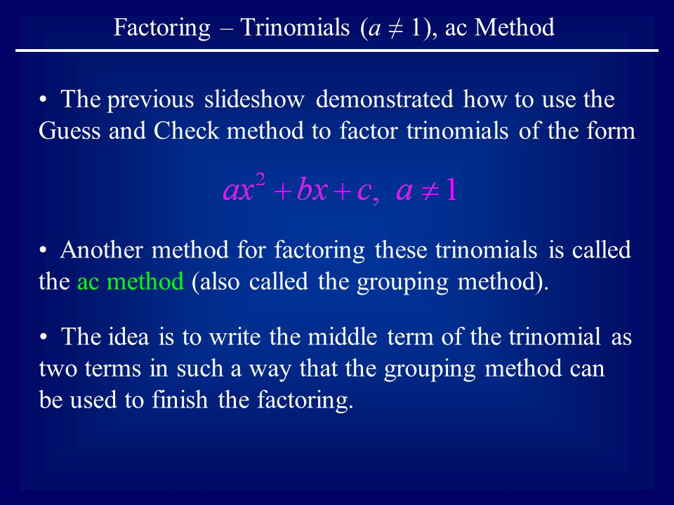 factoring trinomials a 1 ac method ppt download