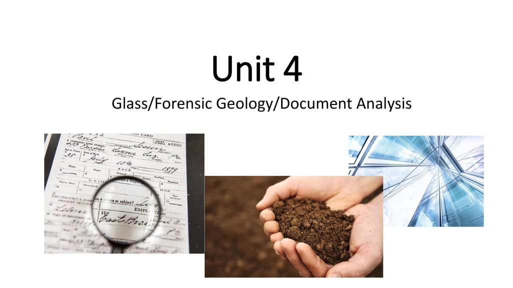 Glass Forensic Geology Document Analysis Ppt Download