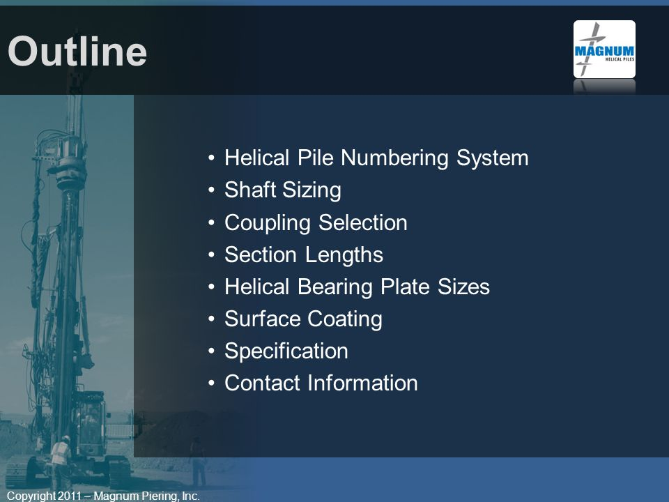 Outline Helical Pile Numbering System Shaft Sizing Coupling Selection