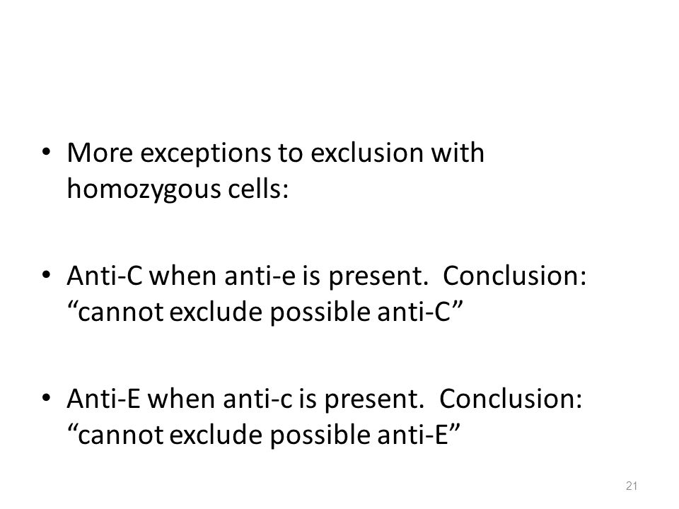 More exceptions to exclusion with homozygous cells: