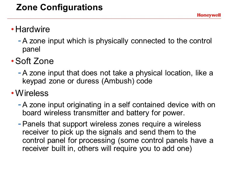 Zone Configurations Hardwire Soft Zone Wireless