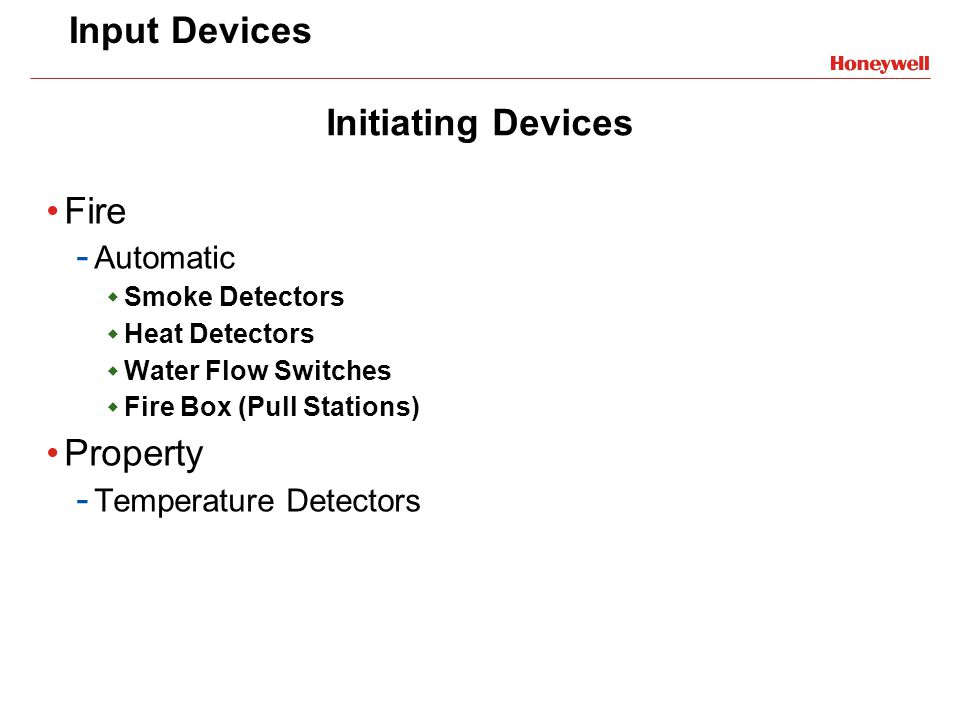 Input Devices Initiating Devices Fire Property Automatic