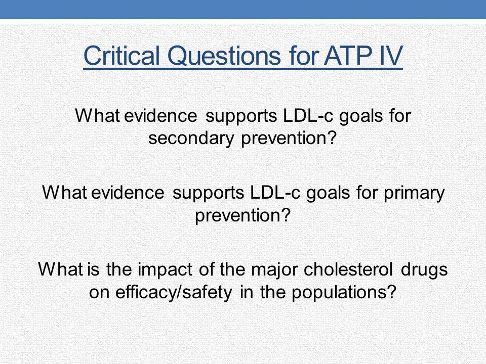 Critical Questions for ATP IV