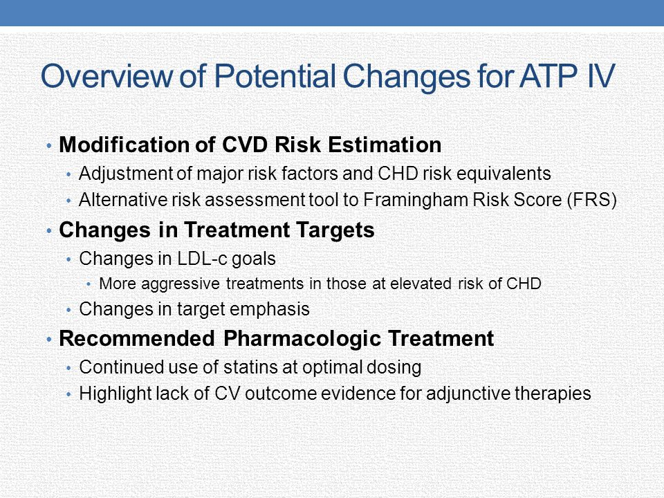 Overview of Potential Changes for ATP IV