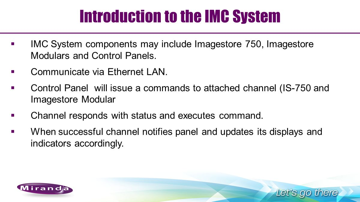 Miranda Integrated Master Control Ppt Download Imc Relay Wiring Diagram Introduction To The System