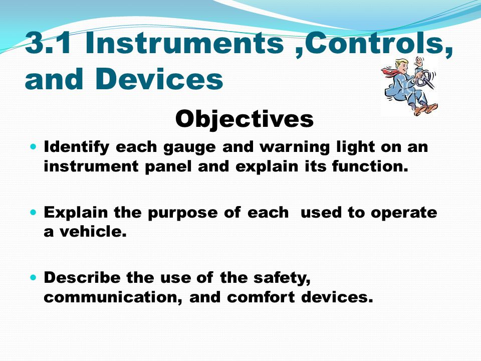 3.1 Instruments ,Controls, and Devices