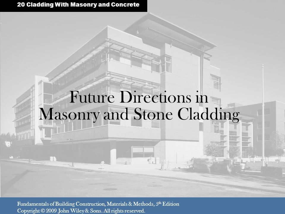 Future Directions in Masonry and Stone Cladding